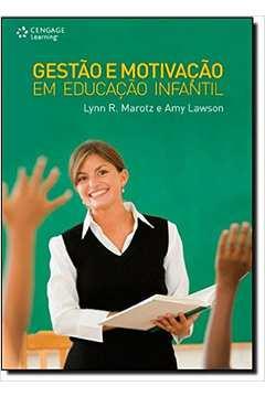 Gestao e Motivacao Em Educacao Infantil