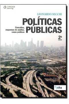 Políticas Públicas Conceitos, Esquemas de Análise, Casos Práticos
