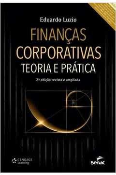 Finanças Corporativas Teoria e Pratica 2a Ediçao Revista e Ampliada