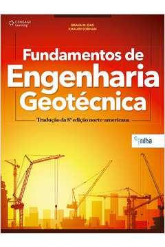 Fundamentos de Engenharia Geotécnica - Tradução da 8ª Edição Americana