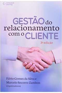 Gestão do Relacionamento Com o Cliente