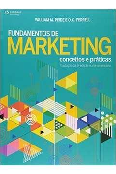Fundamentos de marketing : conceitos e práticas