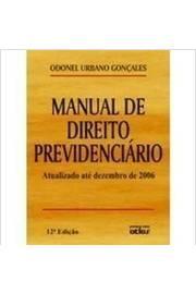 Manual de Direito Previdenciário - Acidentes do Trabalho 6ªed