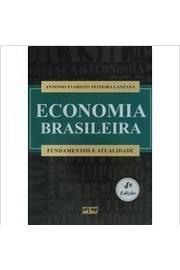 Economia Brasileira: Fundamentos e Atualidades