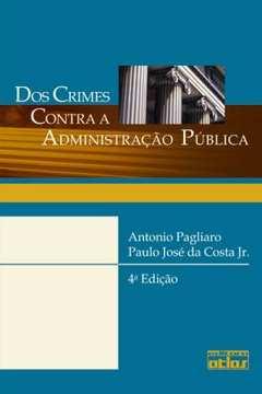 Dos Crimes Contra a Administração Pública