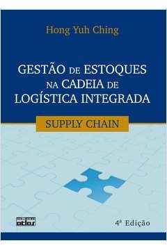Gestão de Estoques na Cadeia de Logística Integrada - 4ª Edição