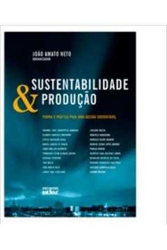 Sustentabilidade e Produção
