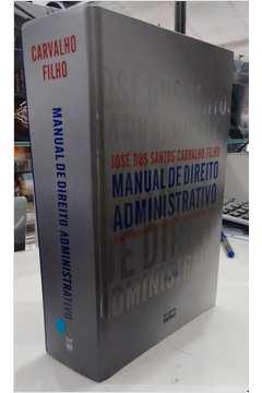 Manual de Direito Administrativo-25ª Edição