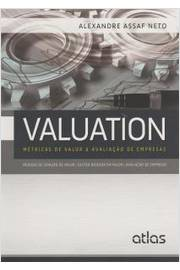 Valuation Metricas de Valor e Avaliacao de Empresas