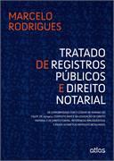 Tratado de Registros Públicos e Direito Notarial: de Conformidade Com
