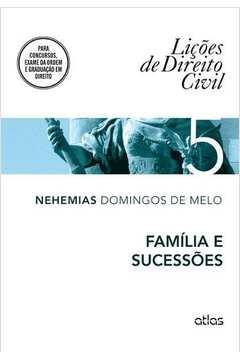 Lições de Direito Civil - Vol. 5 - Família e Sucessões
