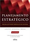 Planejamento Estratégico - Conceitos - Metodologia - Práticas