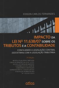 Impacto da Lei N 11.638-07 Sobre os Tributos e a Contabilidade