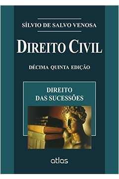 Direito Civil Vii - Direito das Sucessões 15ª Edição