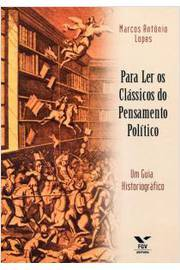 PARA LER OS CLASSICOS DO PENSAMENTO POLITICO