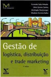 Gestão de Marketing: O Plano de Marketing Como Orientador das Decisões - Colecão Gestão Empresarial