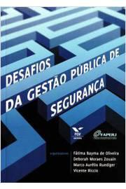 Desafios da Gestao Publica de Seguranca