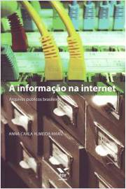 INFORMACAO NA INTERNET, A