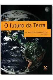 Futuro da Terra, O
