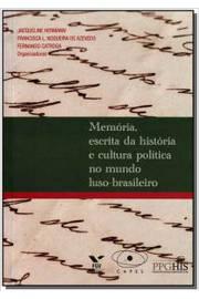 Memoria Esc da Hist Cult Polit Mundo Luso Br