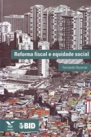 Reforma Fiscal e Equidade Social