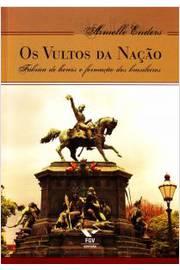 VULTOS DA NACAO, OS