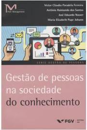 Gestao de Pessoas na Sociedade do Conhecimento Gestao de Pessoas