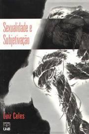 Sexualidade e Subjetivação: Um Estudo do Caso Dora