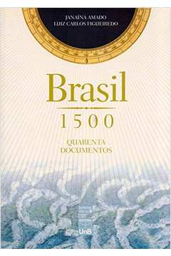Brasil 1500 Quarenta Documentos