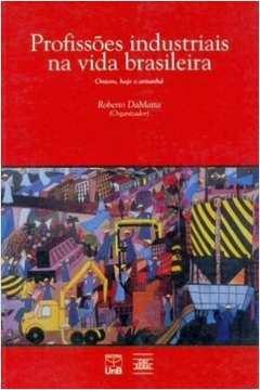 Profissões industriais na vida brasileira