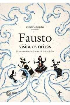 Fausto Visita os Orixás