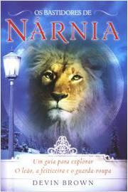 Os Bastidores de Narnia