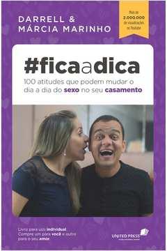 #FICA A DICA - 100 ATITUDES QUE PODEM MUDAR O DIA