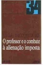 O Professor e o Combate à Alienação Imposta