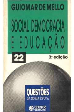 Social Democracia e Educação : Teses para Dicussão
