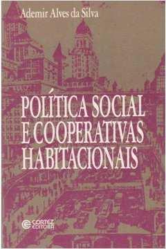 Política Social e Cooperativas Habitacionais