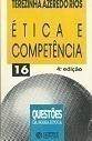 Ética e Competência (questões da Nossa Época)