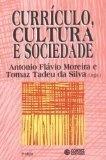 Currículo, Cultura e Sociedade