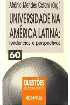 Universidada na América Latina : Tendências e Perpectivas