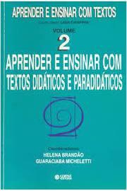 Aprender e Ensinar Com Textos Didáticos e Paradidáticos - Volume 2