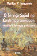 O Servico Social na Contemporaneidade - Trabalho e Formacao Profission