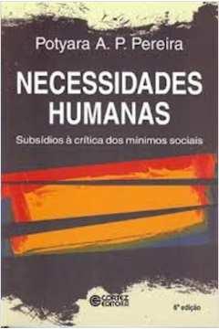 Necessidades Humanas -subsídios à Critica dos Mínimos Sociais