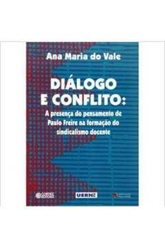 Diálogo e Conflito: a Presença do Pensamento de Paulo Freire na Formação do Sindicalismo Docente