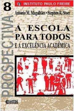 A Escola para Todos e a Excelencia Academica