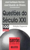 Questões do Século Xxi - Tomo I - Vol.100