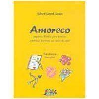 Amoreco(pequenas Historias para Meninos e Meninas Iniciantes ...)