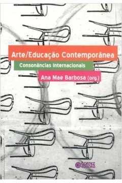 Arte/Educação contemporânea: consonâncias internacionais