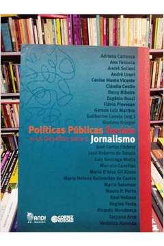Politicas Publicas Sociais E Os Desafios Para O Jornalismo