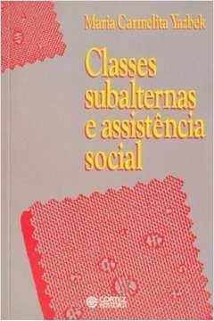 Classes Subalternas e Assistência Social