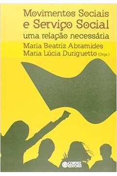 Movimentos Sociais e Servico Social uma Relacao Necessaria